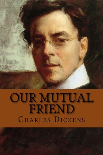 9781545277676: Our Mutual Friend