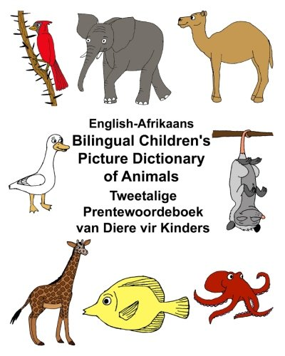English-Afrikaans Bilingual Children's Picture Dictionary of Animals: Carlson Jr., Richard