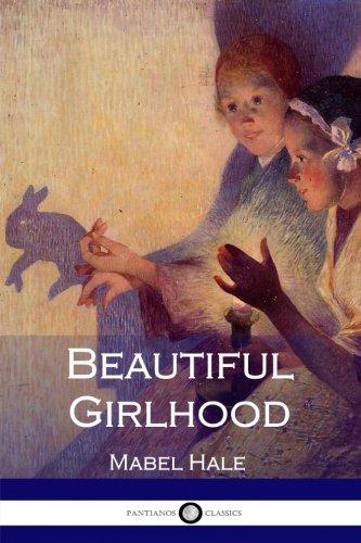 9781545297681: Beautiful Girlhood