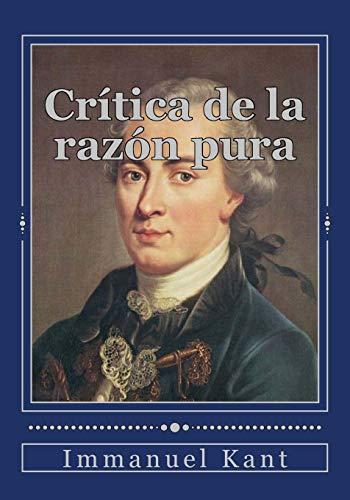 9781545318676: Crítica de la razón pura (Spanish Edition)