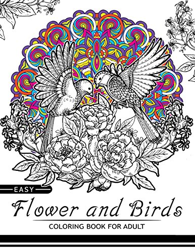 Easy Flower and Birds Coloring Book for: Birds Coloring Book
