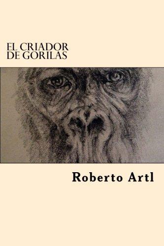 9781545323045: El Criador de Gorilas (Spanish Edition)