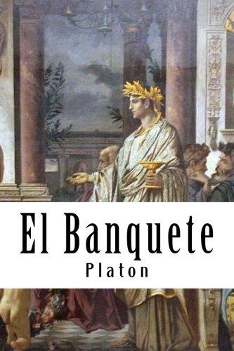 9781545325667: El Banquete (Spanish) Edition
