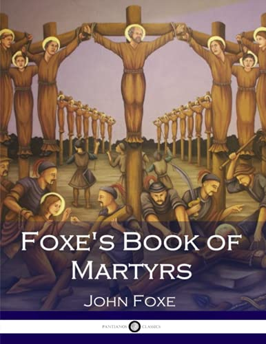 9781545342497: Foxe's Book of Martyrs