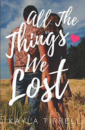 All the Things We Lost (Paperback)
