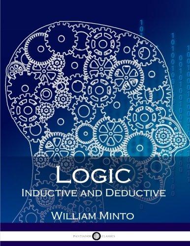 9781545379219: Logic, Inductive and Deductive