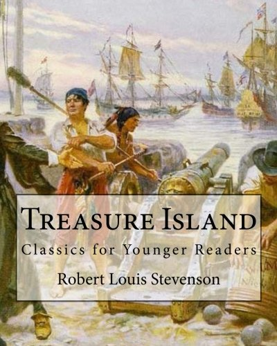 9781545397527: Treasure Island By: Robert Louis Stevenson,illustrated By: N. C. Wyeth: Classics for Younger Readers. Newell Convers Wyeth (October 22, 1882 – ... was an American artist and illustrator.
