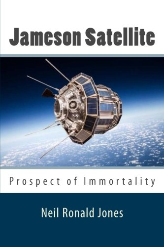 Jameson Satellite (Paperback): Neil Jones