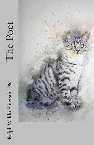 The Poet: Emerson, Ralph Waldo