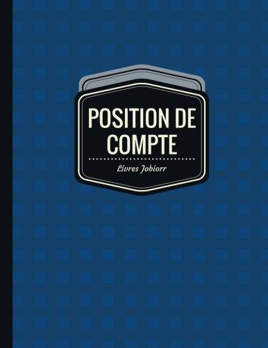 9781545411858: Position de Compte: Registre de Compte