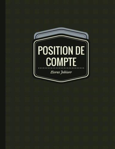 9781545411971: Position de Compte: Registre de Compte