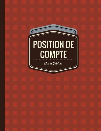 9781545412107: Position de Compte: Registre de Compte