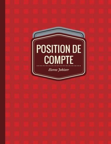 9781545412251: Position de Compte: Registre de Compte