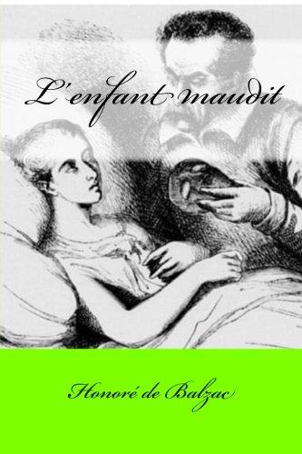 L'Enfant Maudit: Balzac, Honore de