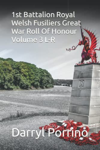 1st Battalion Royal Welsh Fusiliers Great War: Porrino, Mr Darryl