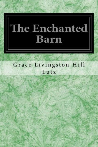 The Enchanted Barn: Hill Lutz, Grace
