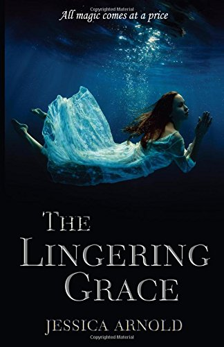 The Lingering Grace: Arnold, Jessica