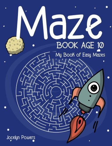 Maze book age 10: My Book of: Powers, Jocelyn