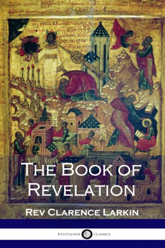 The Book of Revelation: Larkin, Rev Clarence