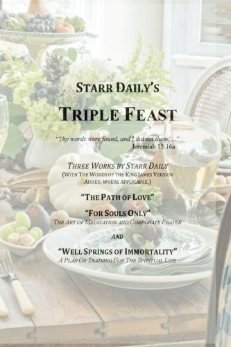 Starr Daily's Triple Feast: Daily, Starr