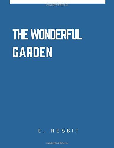 9781545466902: The Wonderful Garden