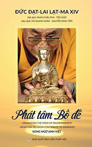 """Phát tâm Bá»""""-Ä'á»�: Các bÃi giảng của: Lama XIV, Dalai"""
