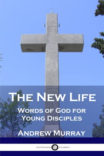 9781545498620: The New Life: Words of God for Young Disciples