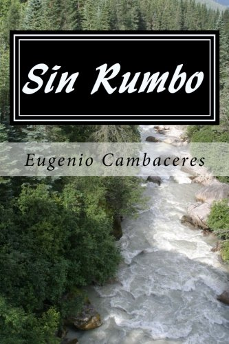 9781545511466: Sin Rumbo (Spanish) Edition