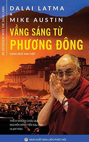 Vầng sáng từ Phương �à ng: Ph�ng: Mike Austin, Dalai