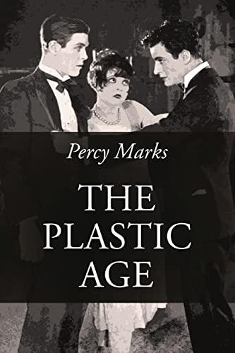 9781545528693: The Plastic Age