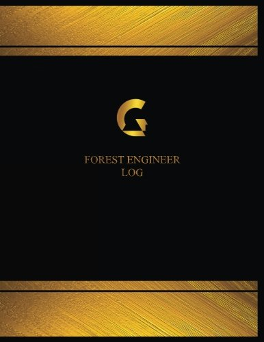 Forest Engineer Log (Logbook, Journal - 125: Logbooks, Centurion