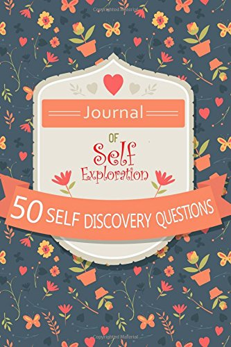 Journal of Self Exploration: 50 Self Discovery: Blank Books 'n'