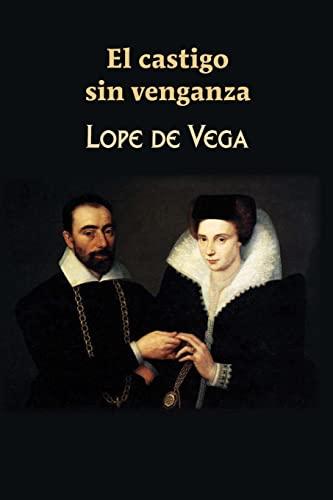 9781545562130: El castigo sin venganza (Spanish Edition)