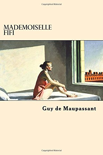 9781545565469: Mademoiselle Fifi (French Edition)