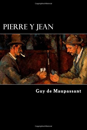9781545566060: Pierre y Jean (French Edition)
