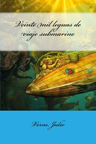 9781545583470: Veinte mil leguas de viaje submarino