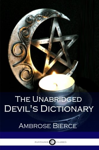 9781545583746: The Unabridged Devil's Dictionary