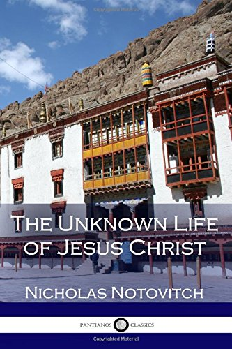 9781545583753: The Unknown Life of Jesus Christ