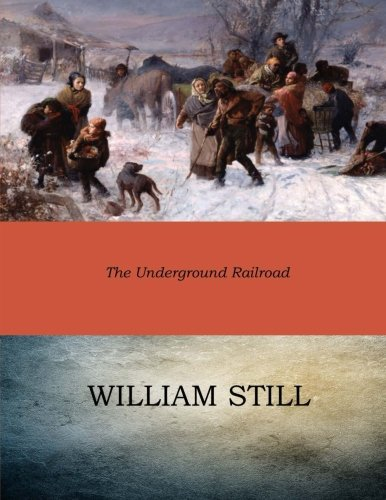 9781545584507: The Underground Railroad