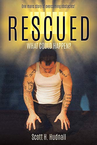 Rescued: Scott H Hudnall