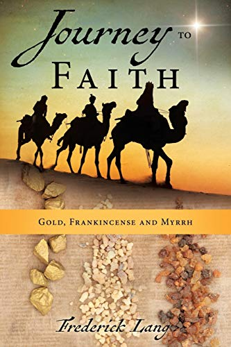 Journey to Faith: Frederick Lang