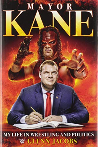 9781546085362: Mayor Kane: My Life in Wrestling and Liberty