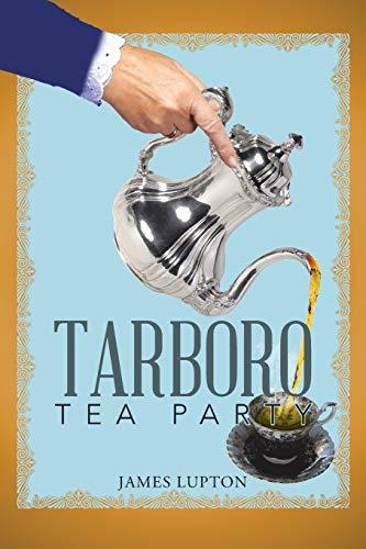 Tarboro Tea Party: James Lupton