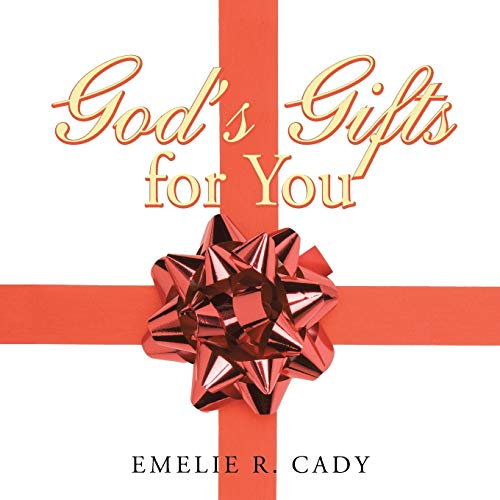 God's Gifts for You: America the Beautiful (Paperback): Emelie R Cady