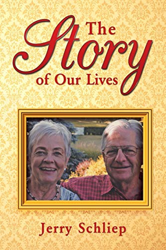 The Story of Our Lives: Jerry Schliep