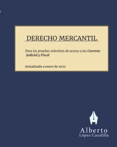 9781546309499: Derecho Mercantil: Temas para la preparación de las pruebas de acceso a las Carreras Judicial y Fiscal