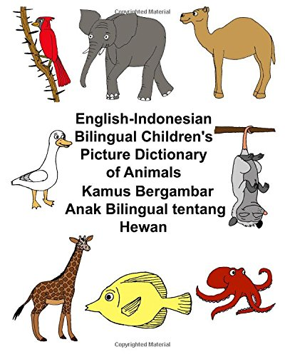English-Indonesian Bilingual Children's Picture Dictionary of Animals: Carlson Jr, Richard
