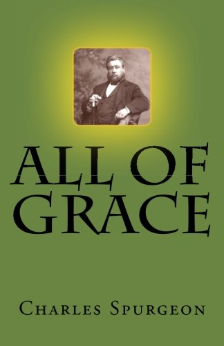 9781546331582: All of Grace