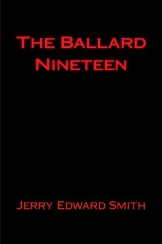 The Ballard Nineteen 9781546335788 Eighteen names were etched into the Ballard High School Vietnam Memorial Plaque. Ballard graduate and Vietnam veteran Jerry Edward Smith