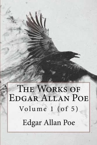 9781546335931: The Works of Edgar Allan Poe Volume 1 (of 5)